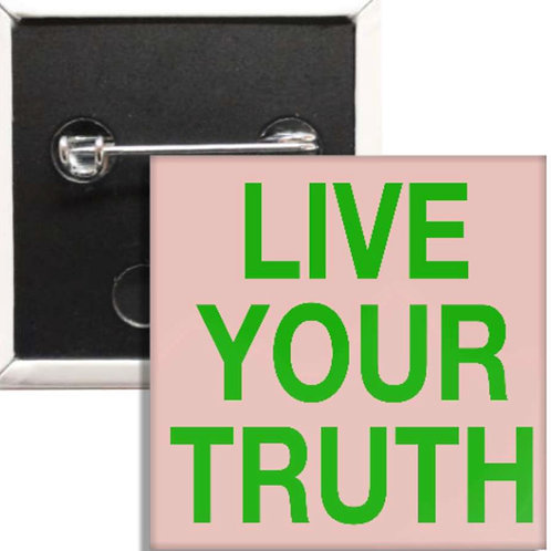 Whatever Your Truth Is?