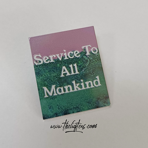 Service To All Mankind Pin