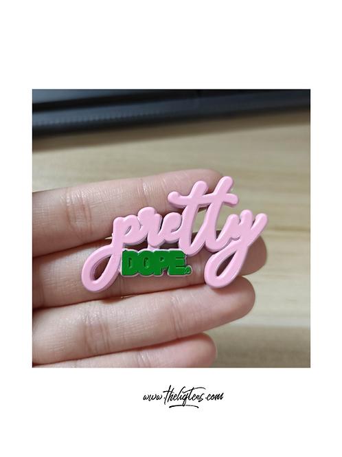Pretty Dope®️Remixed Lapel Pin