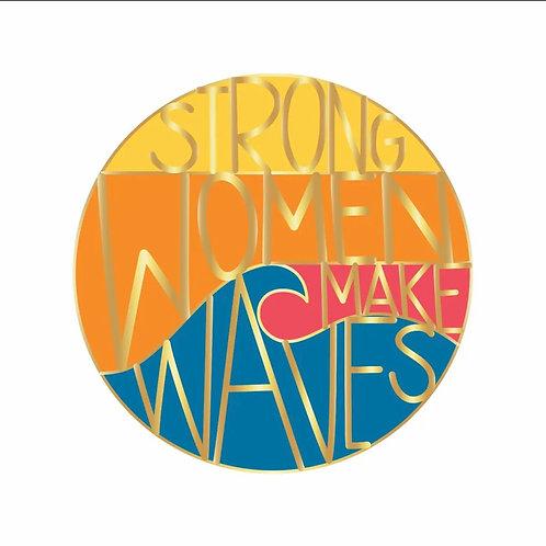 Strong Women | Waves