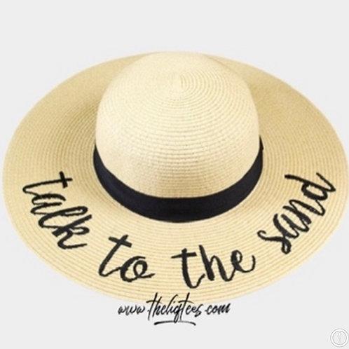 Talk To The Sand Beach Hat