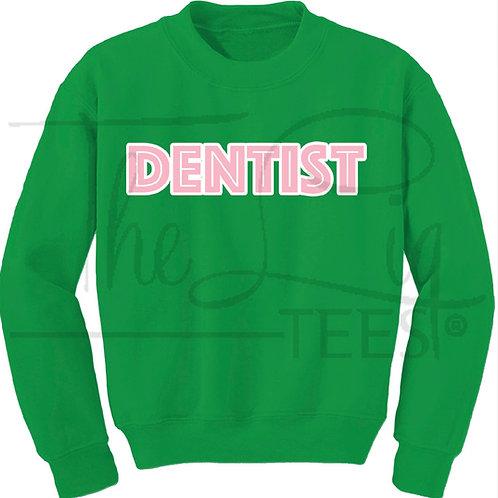 Professions Sweatshirts|Dentist