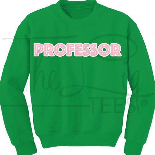 Profession Sweatshirts|Professor