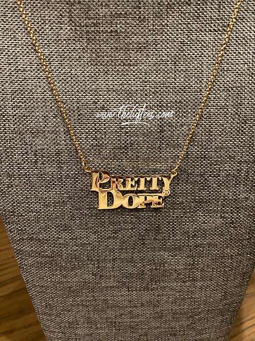 Pretty Dope® Necklace