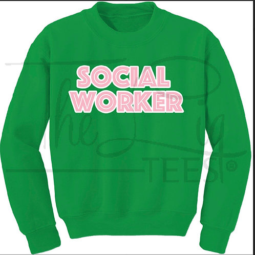 Profession Sweatshirts|Social Worker