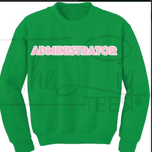 Preofessions Sweatshirts|Administrator