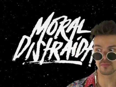 ¡Bienvenidos Moral Distraída!