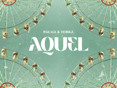 """Yorka se une al nuevo sencillo de Palma: """"Aquel"""""""