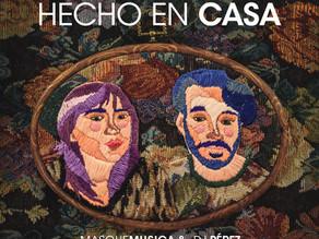 """""""Hecho En Casa""""Masquemusica y Dj Pérez transitan la vida en cortaduración audiovisual"""