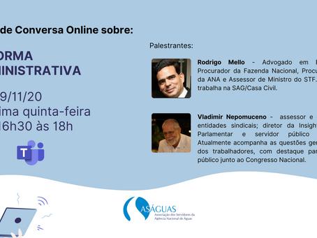 """Roda de Conversa Online com o tema """"Reforma Administrativa"""""""
