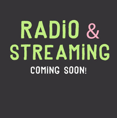 RADIO & STREAMING