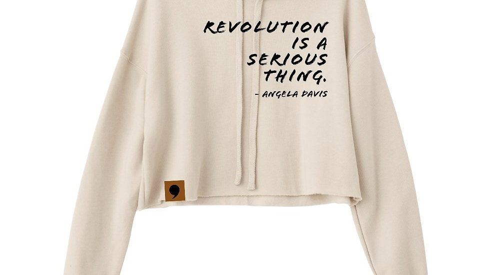 "Crop "" Revolution Is A Serious Thing"" Hoodie"