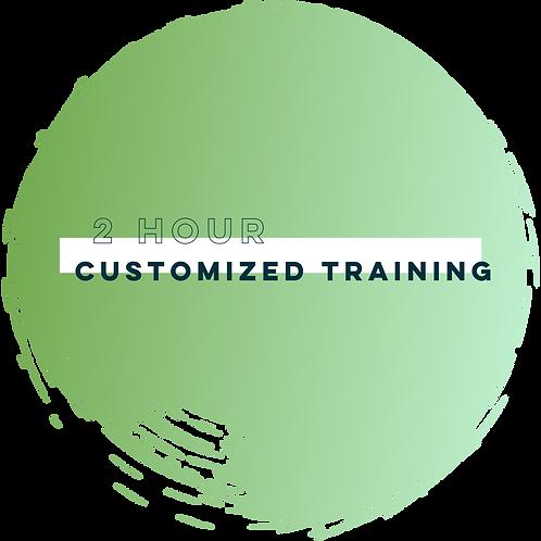 Customized Training (2 Hours)