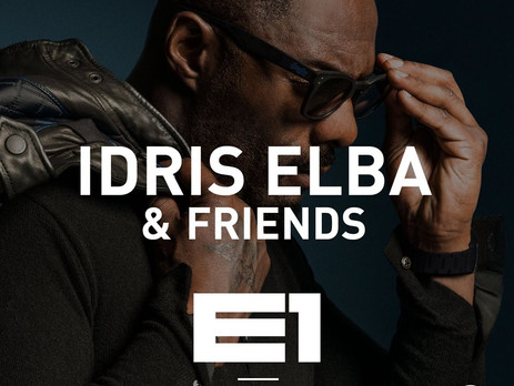 London's Finest present Idris Elba & Friends 28 Sept at E1