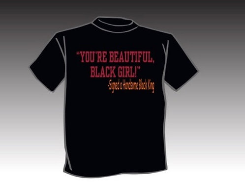 You're Beautiful, Black Girl Men's T-Shirt