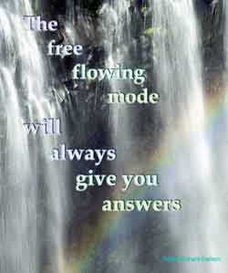 The free flowing mode...