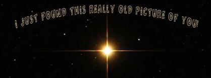 FB-ReallyOldPicOfYou-Stardust.jpg