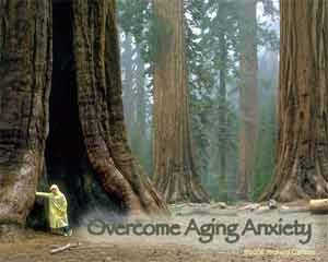Overcome Aging Anxiety