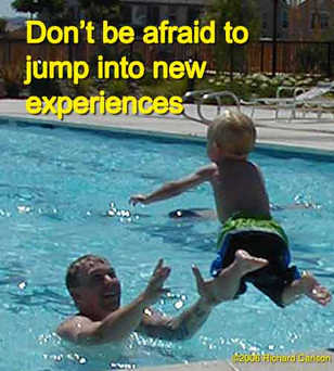 Don't be afraid to jump...