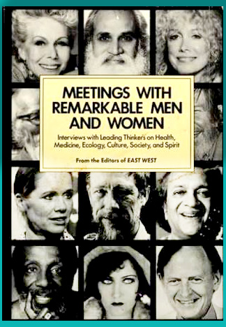 MEETINGS WITH REMARKABLE MEN & WOMEN