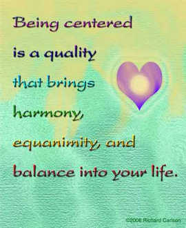Being centered...