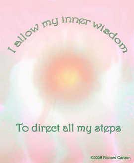 I allow my inner wisdom...