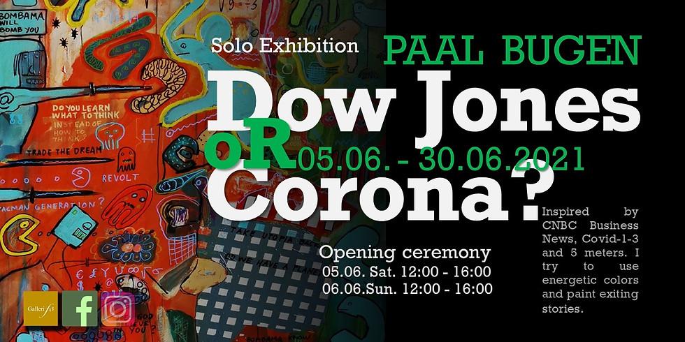 Dow Jones or Corona? - Solo Exhibition of Paal Bugen