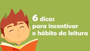 6 dicas para incentivar o hábito da leitura em seus filhos