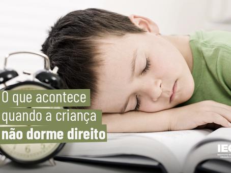 O que acontece quando a criança não dorme direito