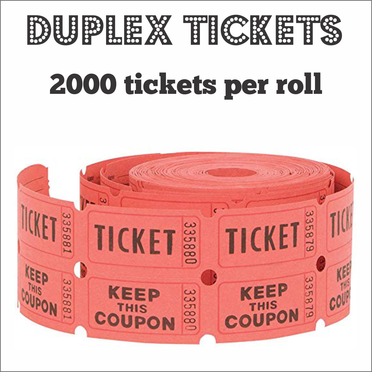 duplex tickets