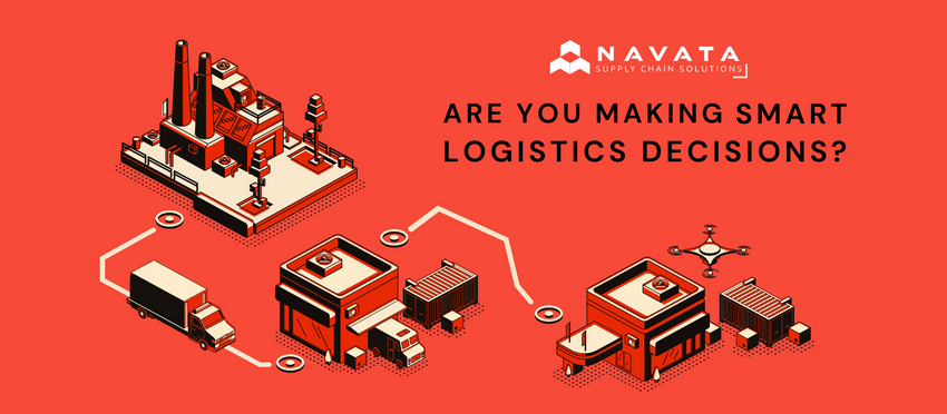 Are you making smart 'logistics' decisions?