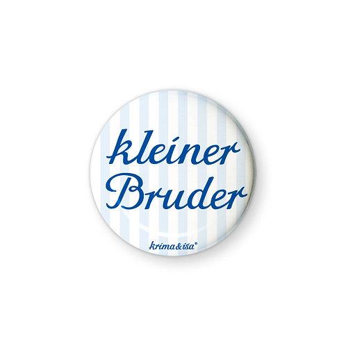 Button/Anstecker: Kleiner Bruder