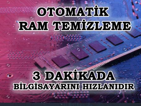 OTOMATİK RAM TEMİZLEME I ÖN BELLEK TEMİZLEME PERFORMANS ARTTIRMA