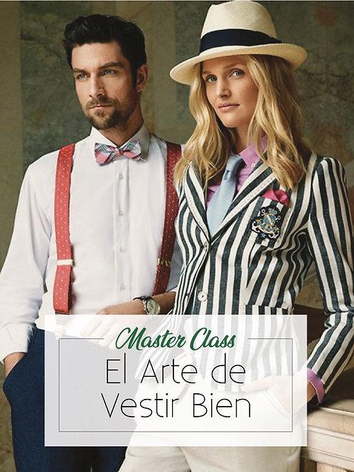 Master Class el Arte de Vestir Bien