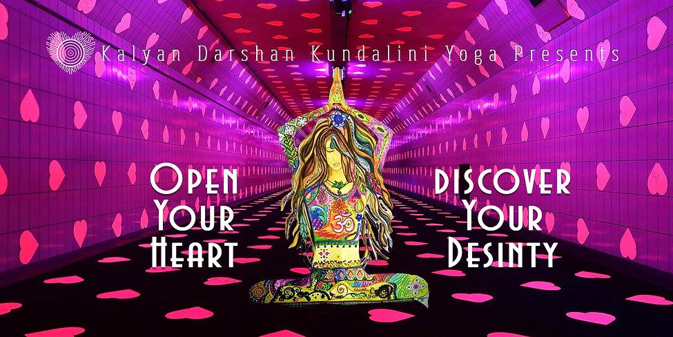 Kundalini Yoga - Open Your Heart, Discover Your Destiny.jpg