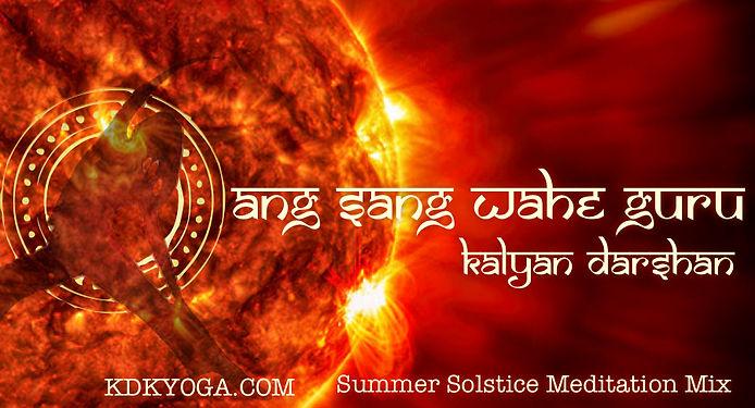 Ang Sang Wahe Guru - Summer Solstice Med