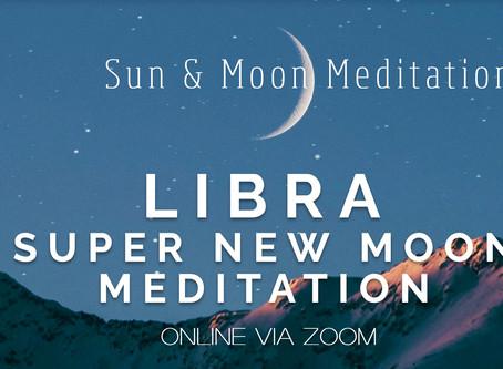 Libra Super New Moon Meditation