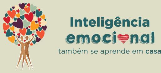 Inteligência emocional também se aprende em casa