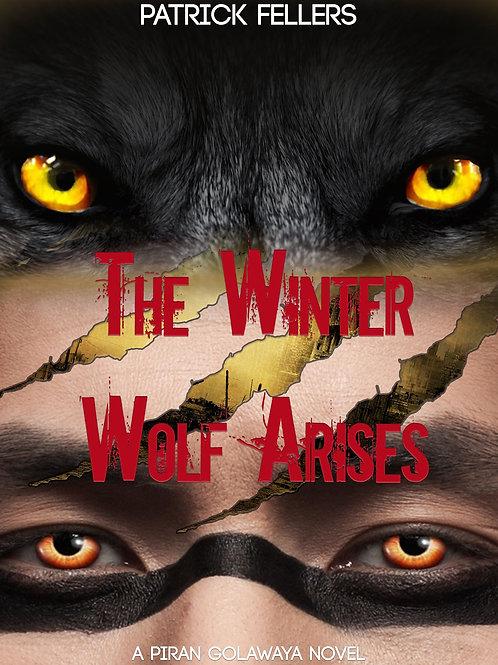 The Winter Wolf Arises