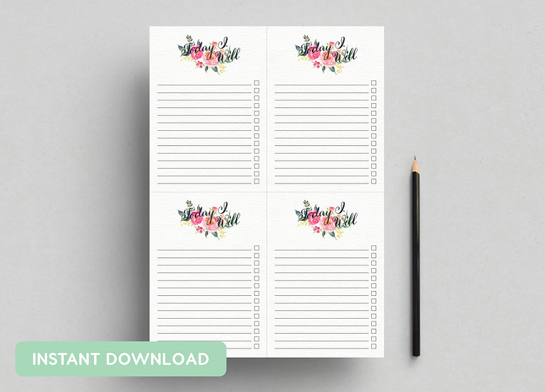 TO DO LIST 'TODAY I WILL' | A4 + US LETTER PDFs INCLUDED | INSTANT DOWNLOAD