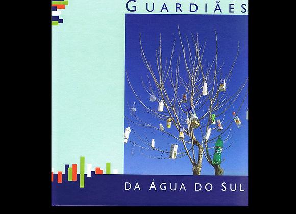 Guardiães da Água do Sul