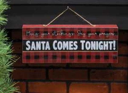 Santa Comes Tonight Sign