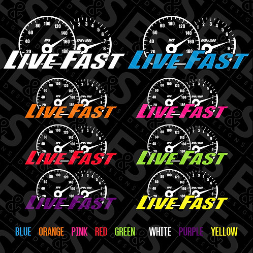 Live Fast Vinyl Decal