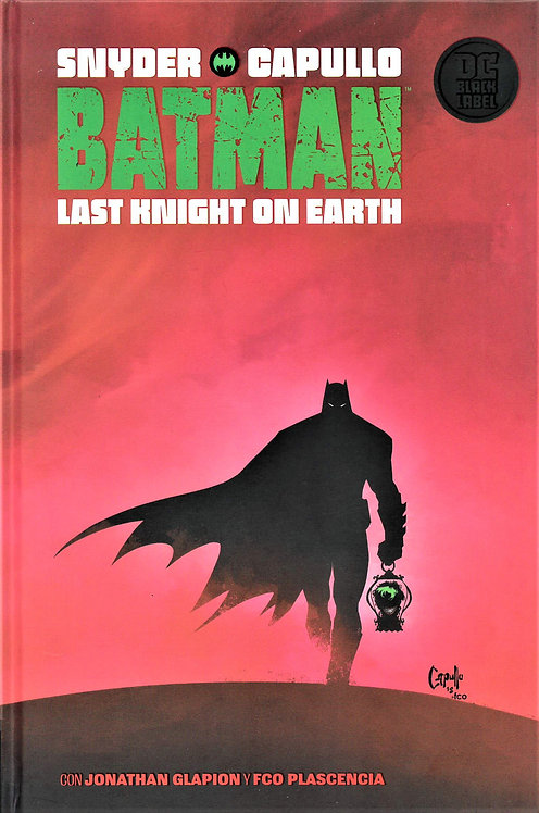 BATMAN THE LAST KNIGHT ON EARTH