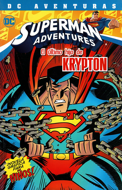 SUPERMAN ADVENTURES EL ULTIMO HIJO DE KRIPTON
