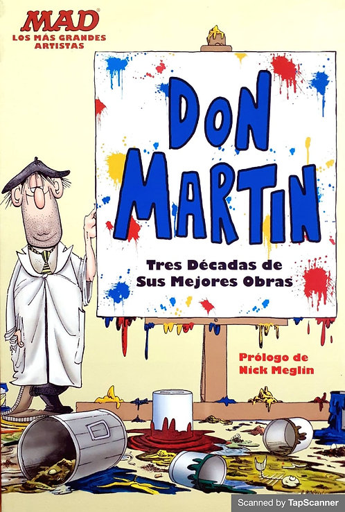 DON MARTIN TRES DÉCADAS DE SUS MEJORES OBRAS