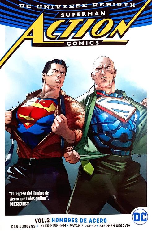 SUPERMAN ACTION COMICS VOL.3 HOMBRES DE ACERO