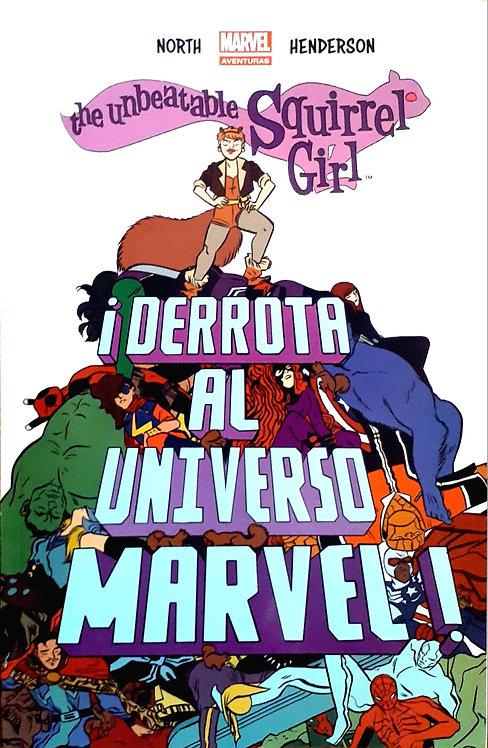 the unbeatable Squirrel Girl ¡DERROTA AL UNIVERSO MARVEL!