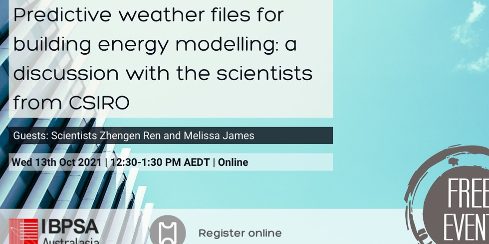 Predictive weather files for building energy modelling: a discussion with the scientists from CSIRO