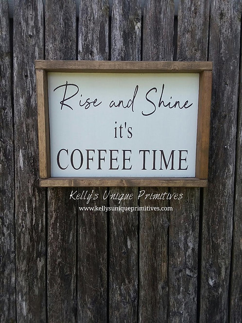 Rise & Shine it's Coffee Time